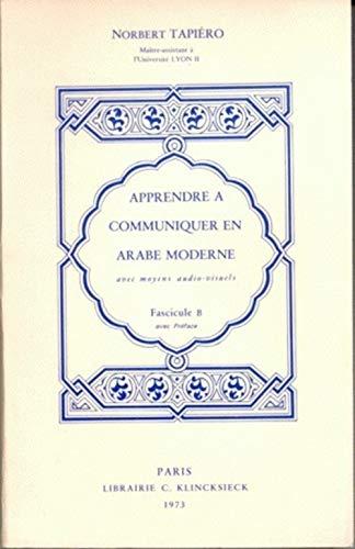 9782252016206: Apprendre à communiquer en arabe moderne avec des moyens audio-visuels, volume 1, Fascicule A et B