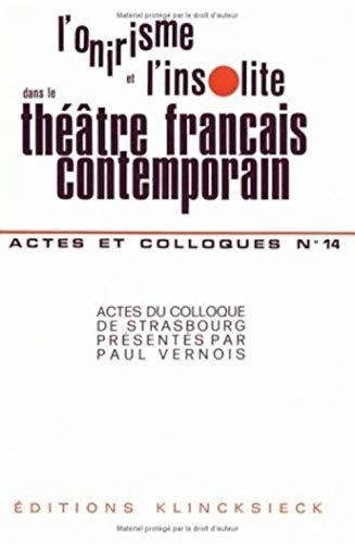 L'onirisme Et L'insolite Dans Le Theatre Francais: Anonyme