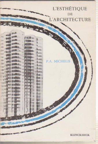 9782252017005: L'Esthetique de l'architecture (Collection d'esthetique ; 20) (French Edition)