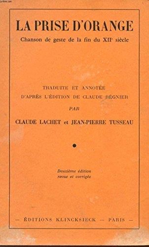 9782252017319: La Prise d'Orange: Chanson de geste de la fin du XIIe siecle (French Edition)