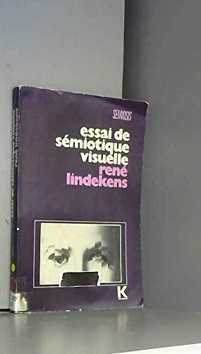 9782252018156: Essai de sémiotique visuelle: Le photographique, le filmique, le graphique (Sémiosis) (French Edition)
