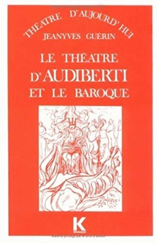 9782252018590: Theatre d'audiberti et le baroque. t(le)