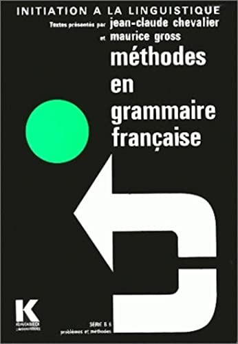 9782252019092: Methodes En Grammaire Francaise (Initiation a La Linguistique) (French Edition)