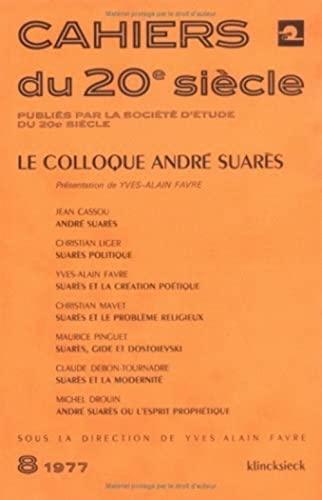 COLLOQUE ANDRE SUARES (LE): COLLECTIF