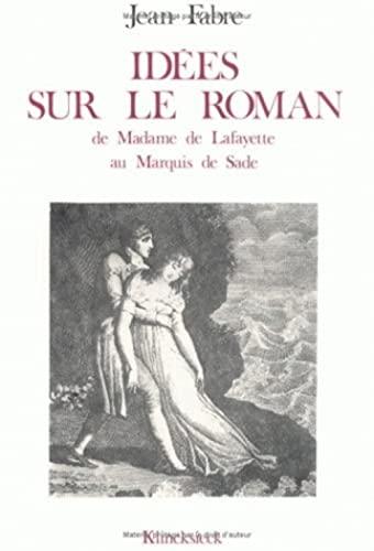9782252020296: Idees Sur Le Roman: de Mme de Lafayette Au Marquis de Sade (Bibliotheque Francaise Et Romane) (French Edition)