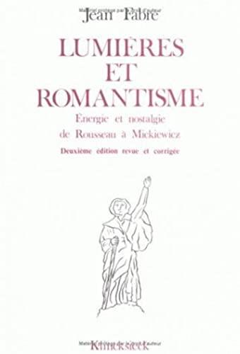 9782252020678: Lumieres Et Romantisme: Energie Et Nostalgie de Rousseau a Mickievicz (Bibliotheque Francaise Et Romane) (French Edition)