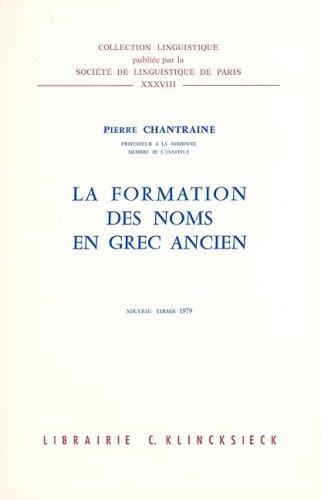 9782252021033: La formation des noms en grec ancien