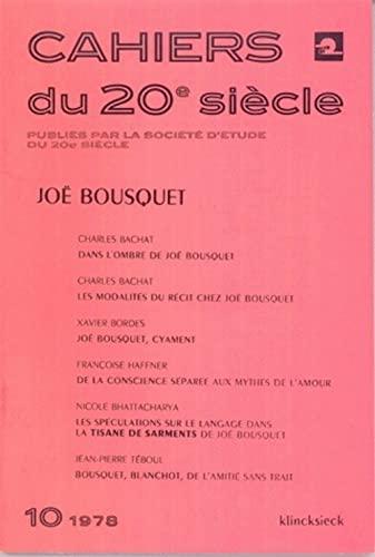 9782252021156: Joe Bousquet (Cahiers du 20e [i.e. vingtieme] siecle) (French Edition)