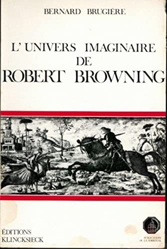 L'univers imaginaire de Robert BROWING