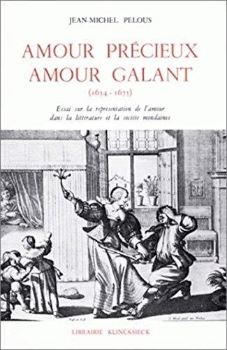 9782252021972: Amour pr�cieux, amour galant, 1654-1675