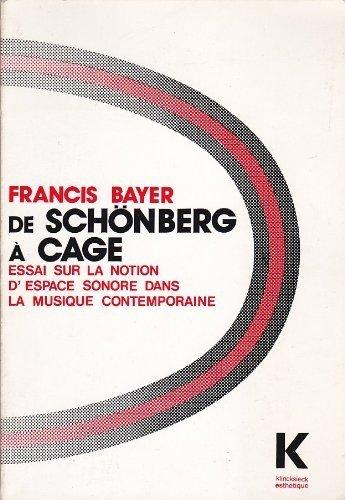 9782252023297: De Schönberg à Cage : Essai sur la notion d'espace sonore dans la musique contemporaine (Collection d'esthétique)