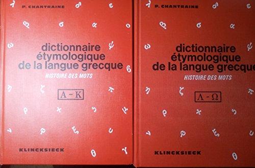 9782252024379: Dictionnaire Etymologique De La Langue Grecque Histoire Des Mots. 2 Vols