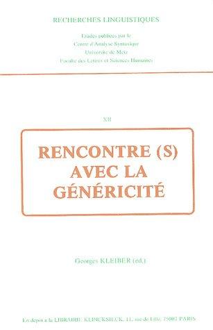 9782252024638: Rencontre(s) avec la genericite (Recherches linguistiques) (French Edition)