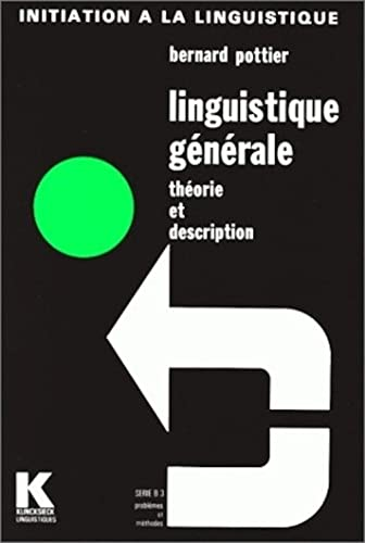 9782252024881: Linguistique g�n�rale: Th�orie et description