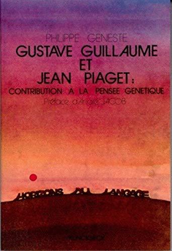 9782252025635: Gustave guillaume et jean piaget : contribution a la pensee genetique