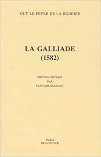 9782252028018: La Galliade, 1582