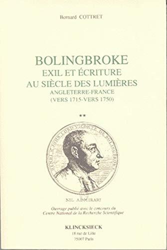 9782252028810: Bolingbroke, exil et écriture au siècle des lumières , 2 volumes