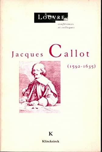 9782252029305: Jacques Callot (1592-1635) (Louvre, Conferences Et Colloques)