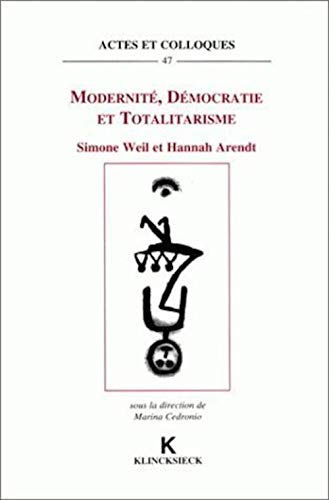 9782252030295: Modernité, démocratie et totalitarisme: Simone Weil et Hannah Arendt