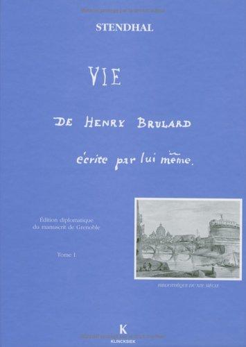 9782252030806: Vie de Henry Brulard �crite par lui-m�me, tome 1 : Edition diplomatique du manuscrit de la Biblioth�que de Grenoble