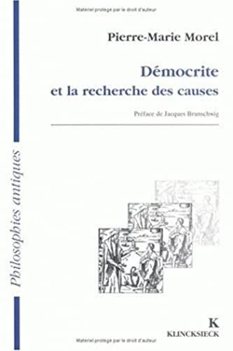 9782252030967: Democrite Et La Recherche Des Causes (Philosophies Antiques) (French Edition)