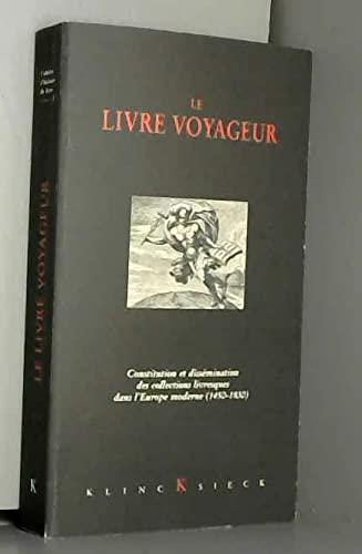 9782252032695: Le livre voyageur. constitution et dissemination des collections livresques en e