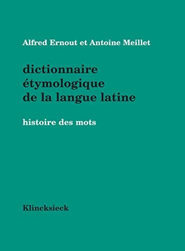 9782252033593: Dictionnaire �tymologique de la langue latine. Histoire des mots (Hors Collection: Langues)