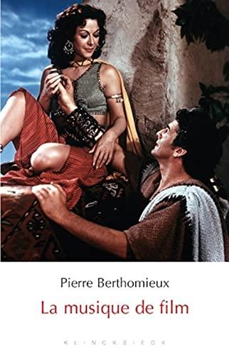 La musique de film: Berthomieu, Pierre