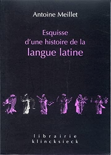 9782252034880: Esquisse d'une histoire de la langue latine