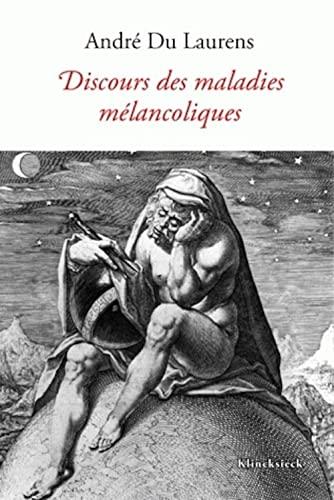 9782252035924: Le Discours des maladies mélancoliques (Le Genie de La Melancolie) (French Edition)