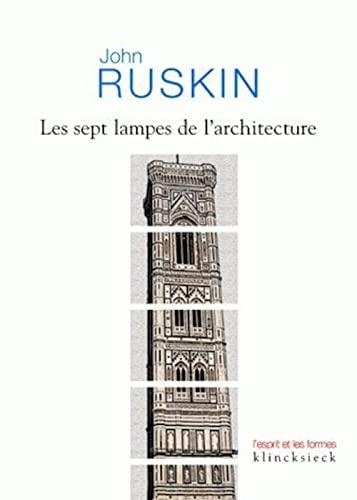 9782252036891: Les Sept Lampes de L'Architecture (L'esprit Et Les Formes)