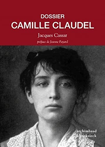 9782252037836: Dossier Camille Claudel (French Edition)