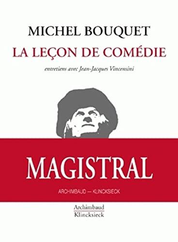 La leçon de comédie Michel Bouquet; Jean-Jacques