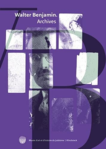 9782252038185: Walter Benjamin. Archives: Images, textes et signes (French Edition)