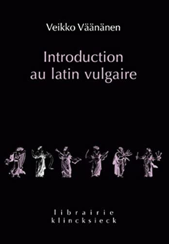 Introduction au latin vulgaire Väänänen, Veikko