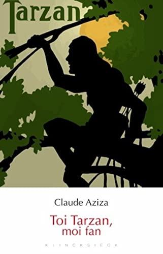 TOI TARZAN MOI FAN: AZIZA CLAUDE