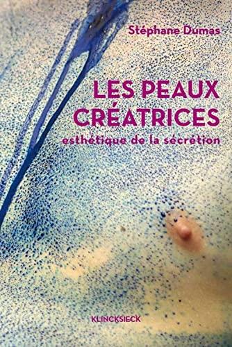 Peaux créatrices (Les): Dumas, Stéphane