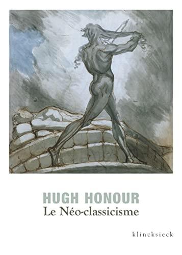 NEO CLASSICISME -LE-: HONOUR HUGH