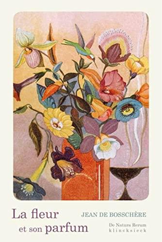 9782252039649: La Fleur et son parfum (de Natura Rerum) (French Edition)