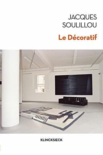 Décoratif (Le): Soulillou, Jacques