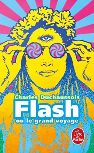 9782253000143: Flash ou le Grand voyage