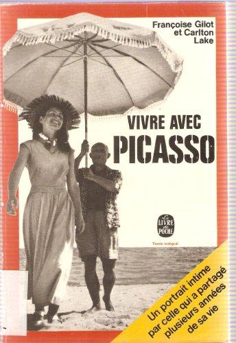 9782253000235: Vivre avec Picasso (Le Livre de poche)