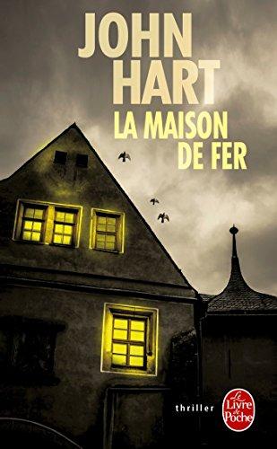 MAISON DE FER (LA): HART JOHN