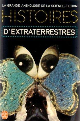 9782253000600: Histoires d'Extraterrestres (La grande anthologie de la Science-Fiction)