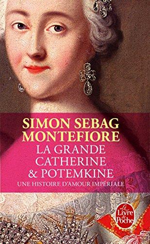 GRANDE CATHERINE ET POTEMKINE (LA): SEBAG MONTEFIOR SIMON