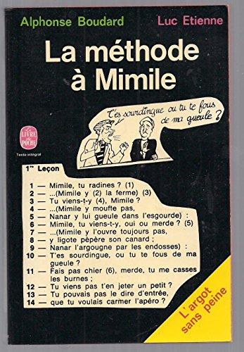9782253001041: La méthode à Mimile : L'argot sans peine