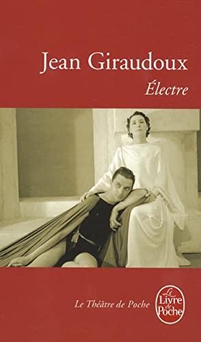 9782253001294: Electre : Pièce en deux actes, 1937 (Le Livre de Poche)