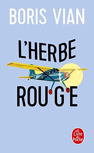 L' Herbe Rouge (Roman), Les Lurettes Fourrées: Vian, Boris; Pauvert,