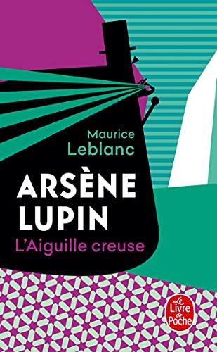 AIGUILLE CREUSE (L'): LEBLANC,MAURICE