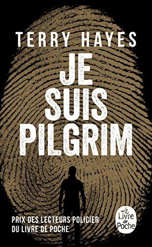 9782253001676: Je suis Pilgrim (Policier / Thriller)